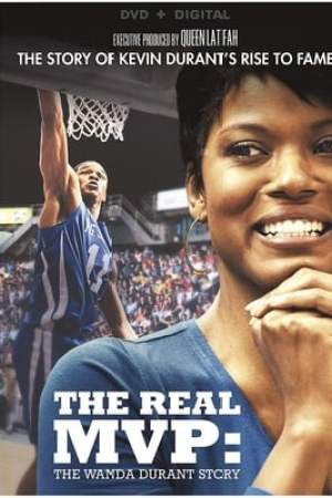 Image The Real MVP: The Wanda Durant Story