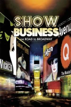 Image ShowBusiness: The Road to Broadway