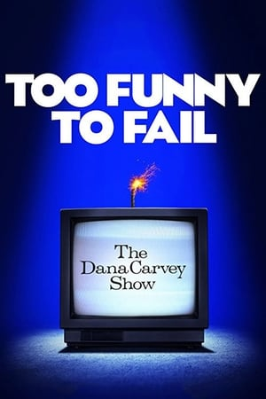 Image Too Funny to Fail: The Life & Death of The Dana Carvey Show