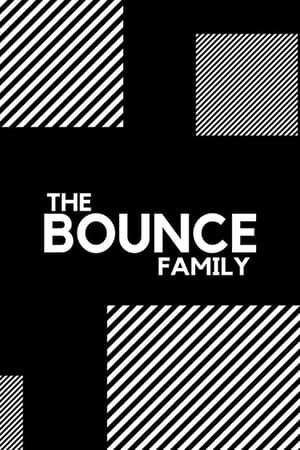The Bounce Family