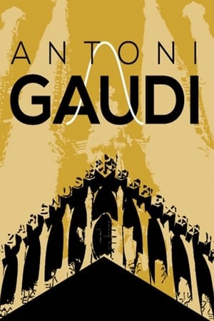 Antoni Gaudi: God's Architect