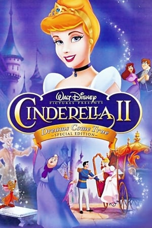 4ErXZZgpXPxDcCLnnLXysK03ss9 Watch Cinderella II: Dreams Come True Full Movie Streaming