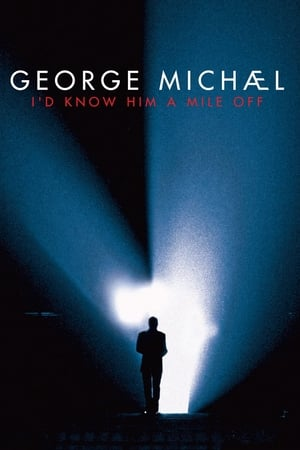 Image George Michael : I'd Know Him A Mile Off