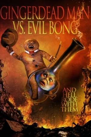 Image Gingerdead Man vs. Evil Bong