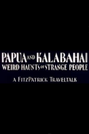 Image Papua and Kalabahai, Weird Haunts of Strange People