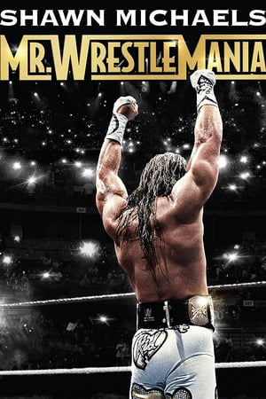 Image Shawn Michaels: Mr Wrestlemania