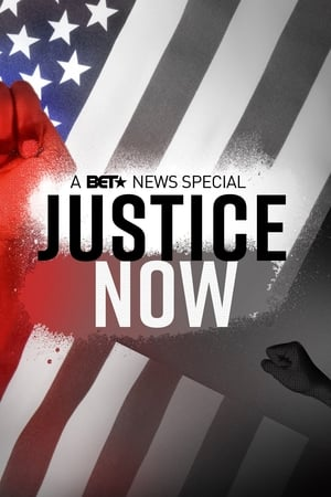 Justice Now: A BET News Special