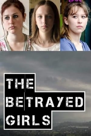 The Betrayed Girls