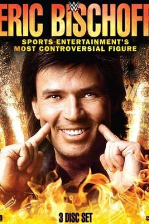 Image Eric Bischoff: Sports Entertainment's Most Controversial Figure