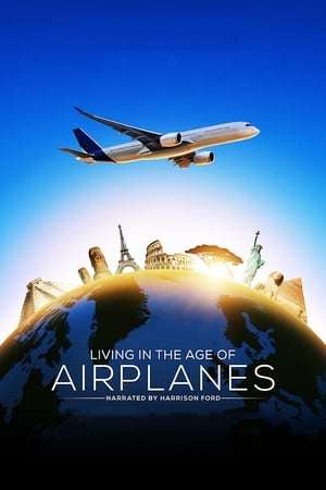 Living in the Age of Airplanes