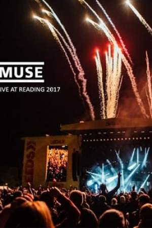 Muse : Live At Reading Festival 2017