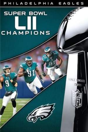Image NFL Super Bowl LII Champions: The Philadelphia Eagles