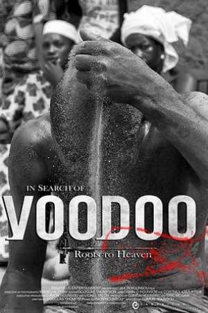 Image In Search of Voodoo: Roots to Heaven
