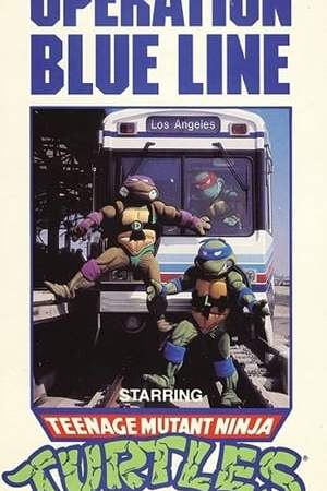 Image Operation Blue Line, Starring: Teenage Mutant Ninja Turtles