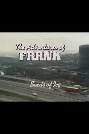 The Adventures of Frank: Seeds of Ice