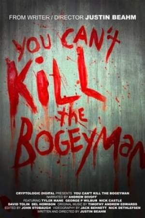 Image You Can't Kill the Bogeyman