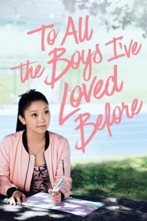 Image To All the Boys I've Loved Before