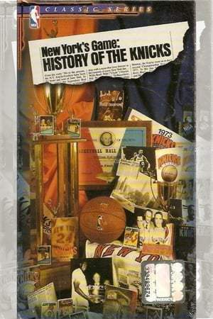 Image New York's Game: History of the Knicks (1946-1990)
