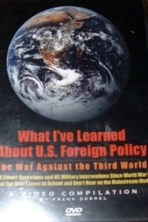 What I Learned About US Foreign Policy