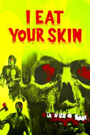 Image I Eat Your Skin