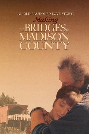 Image An Old Fashioned Love Story: Making 'The Bridges of Madison County'