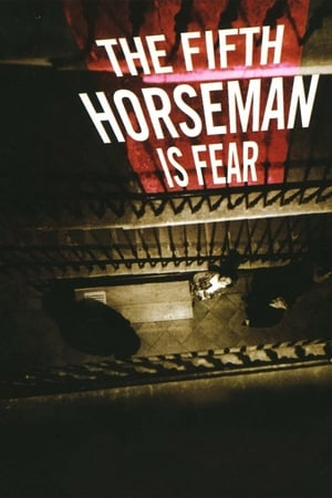 Image …And the Fifth Horseman Is Fear