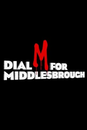 Image Dial M For Middlesbrough