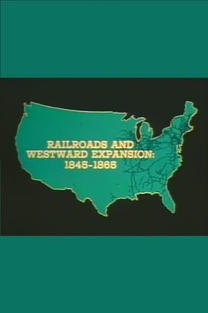 Railroads and Western Expansion 1845-1865