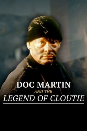 Image Doc Martin and the Legend of the Cloutie