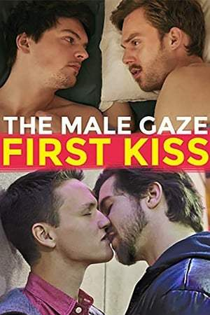 Image The Male Gaze: First Kiss