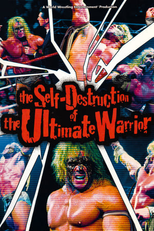 Image WWE: The Self Destruction of the Ultimate Warrior