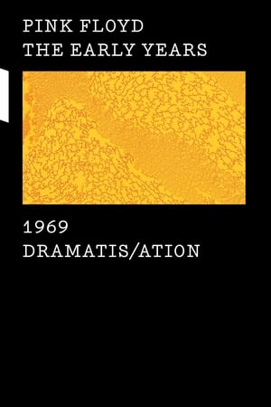Pink Floyd - The Early Years 1969: Dramatis/ation