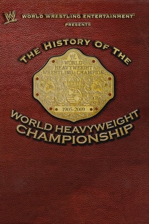 Image WWE: The History Of The World Heavyweight Championship