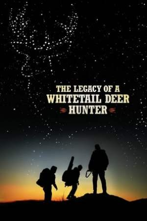 Image The Legacy of a Whitetail Deer Hunter