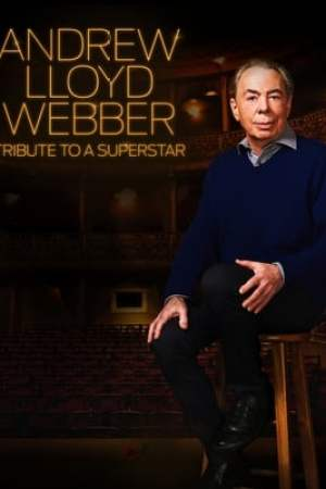 Image Andrew Lloyd Webber: Tribute to a Superstar