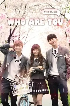 Image Who Are You: School 2015