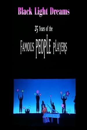Image Black Light Dreams: The 25 Years of the Famous People Players