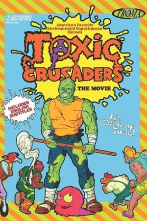 Image Toxic Crusaders The Movie
