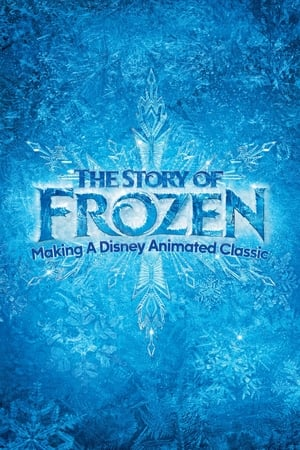Image The Story of Frozen: Making a Disney Animated Classic