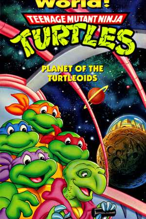 Image Teenage Mutant Ninja Turtles: Planet of the Turtleoids