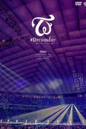 "Image Twice Dome Tour 2019 ""#Dreamday"""