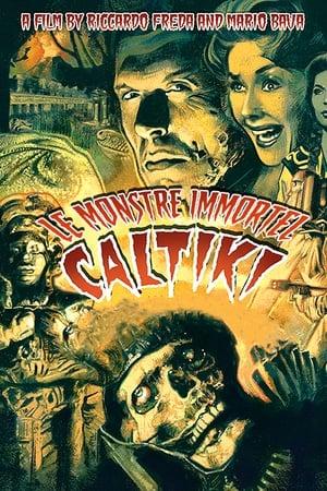 Caltiki - Le monstre immortel