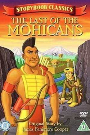 Storybook Classics: The Last of the Mohicans