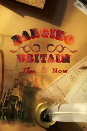 Celebrity Britain by Barge: Then & Now