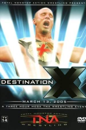 Image TNA Destination X 2005