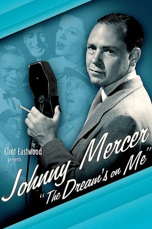 Image Johnny Mercer: The Dream's on Me