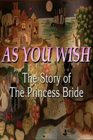 Image As You Wish: The Story of The Princess Bride