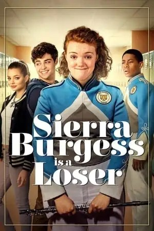 Image Sierra Burgess Is a Loser