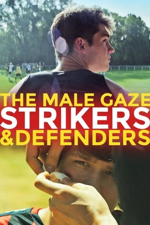 Image The Male Gaze: Strikers & Defenders