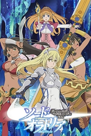 Sword Oratoria : Is It Wrong to Try to Pick Up Girls in a Dungeon ? On the Side